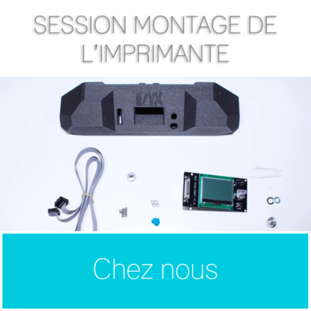 Session montage imprimante 3D